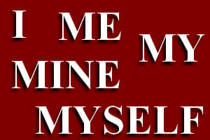 Confusing Words: I, my, me, mine, myself
