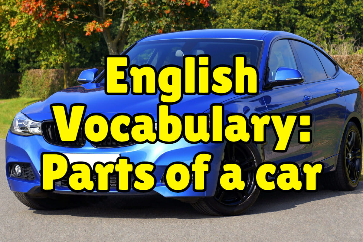 learn english with pictures parts of a car espresso english. Black Bedroom Furniture Sets. Home Design Ideas