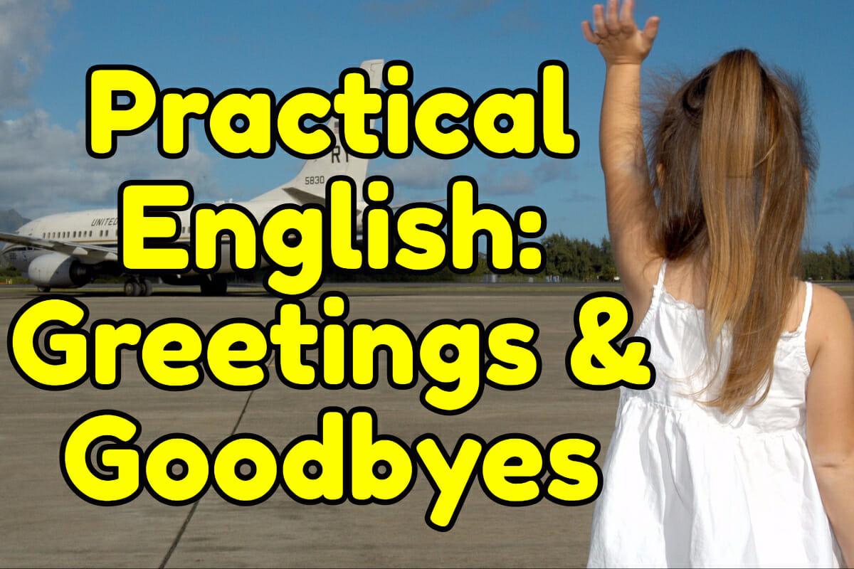 Practical English Greetings And Goodbyes Espresso English