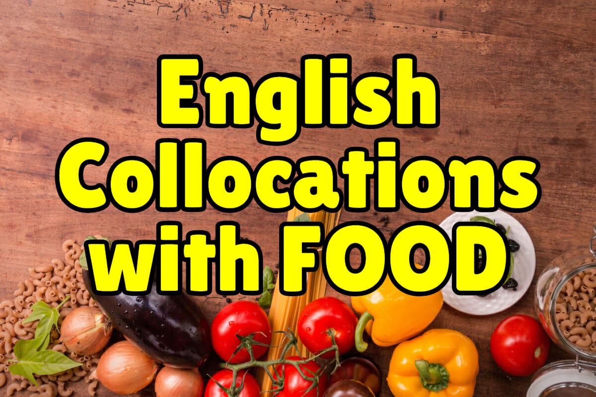 Common English Collocations with FOOD – Espresso English