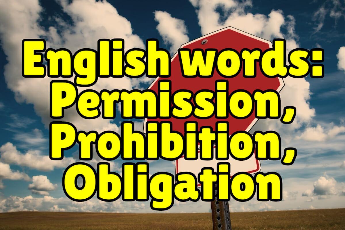 Common English Words Permission Obligation Prohibition