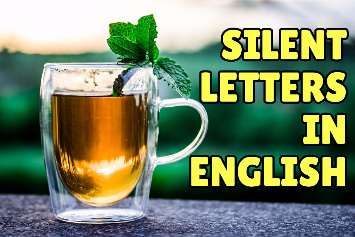Silent Letters In English From A Z Espresso English