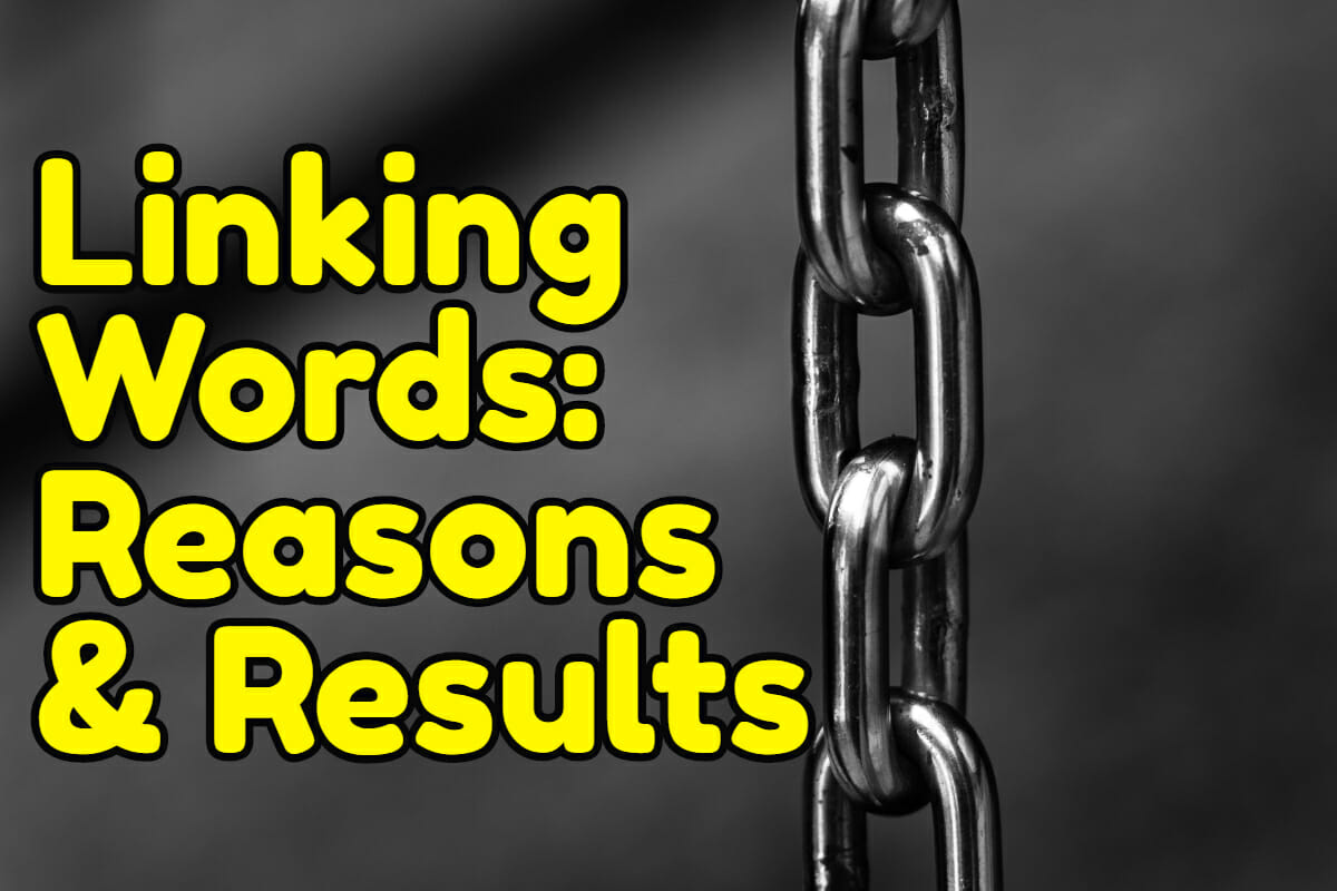 Linking Words in English – Reasons and Results – Espresso