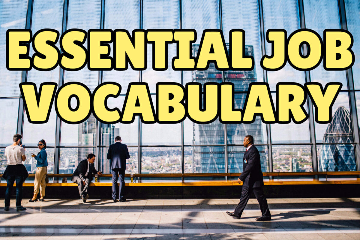Lesson 1 – Essential Job Vocabulary – Espresso English