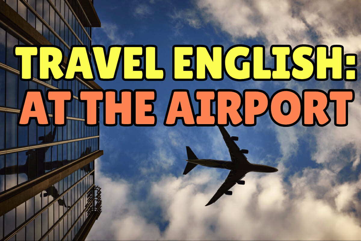 Travel English: Conversations in the Airport – Espresso English