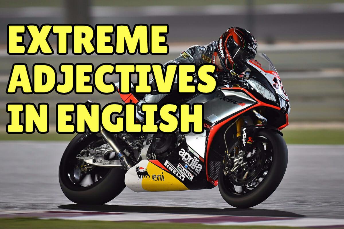 extreme adjectives in english  u2013 espresso english