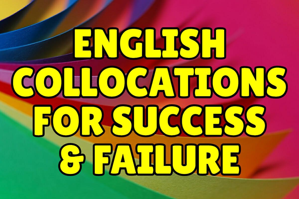 english collocations for success and failure  u2013 espresso