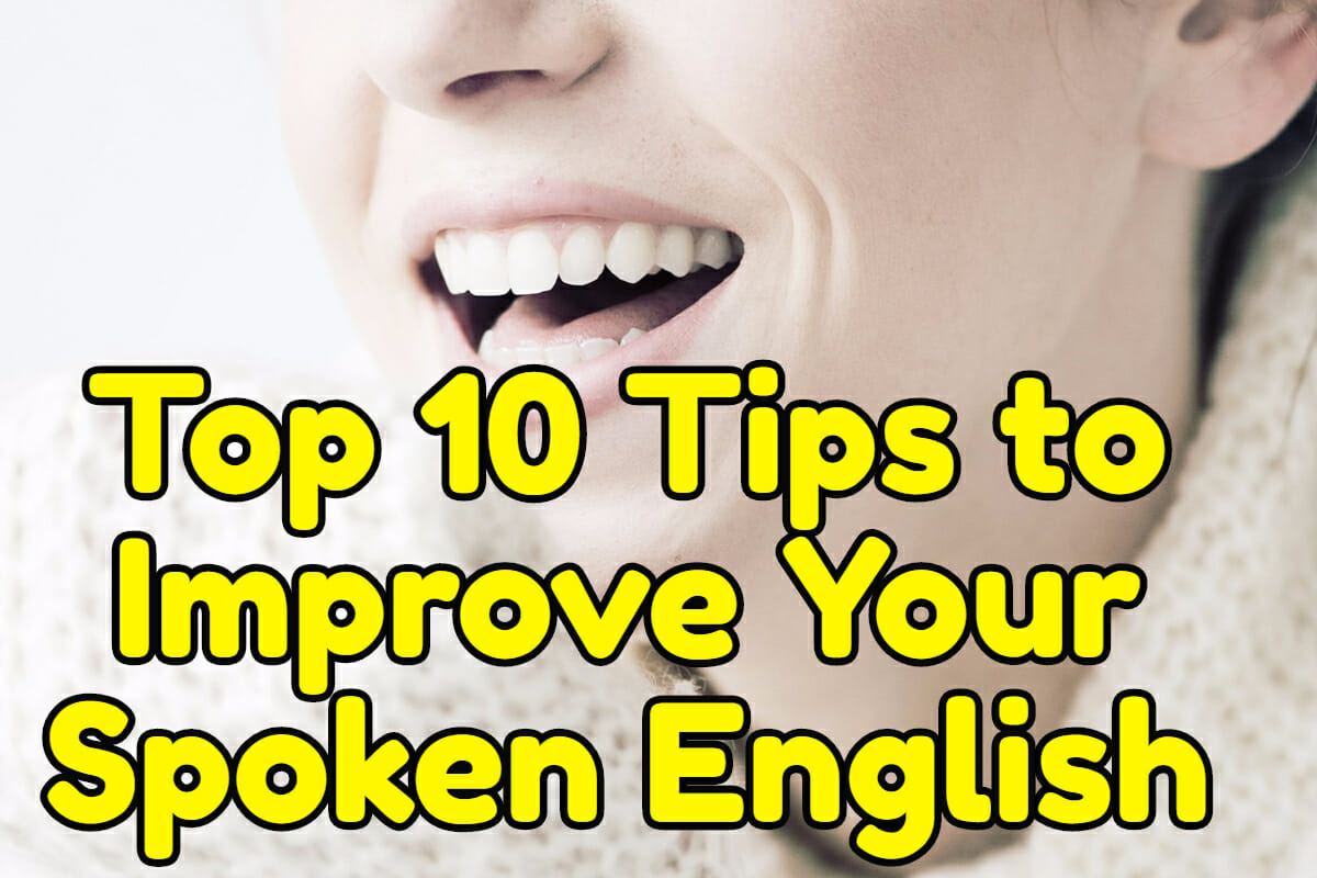 Top 10 Tips to Improve Your Spoken English – Espresso English