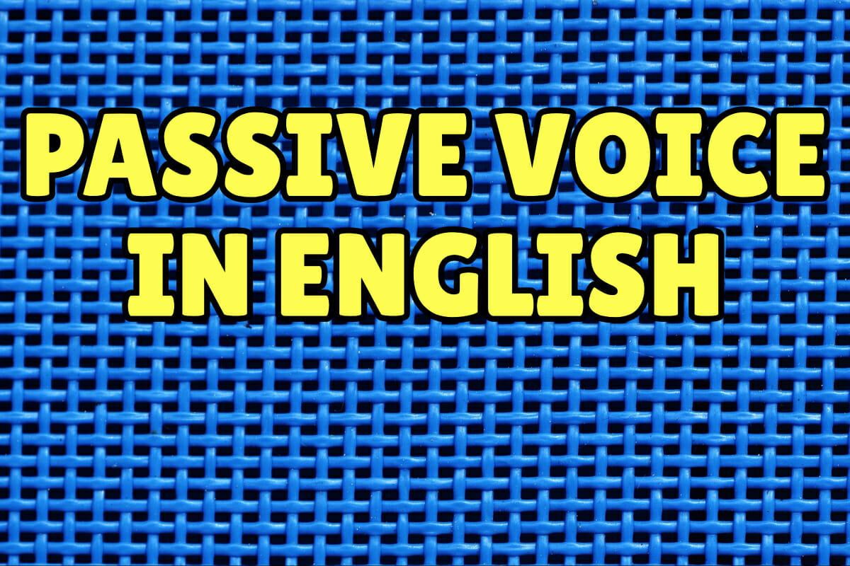 Passive Voice In English Espresso English