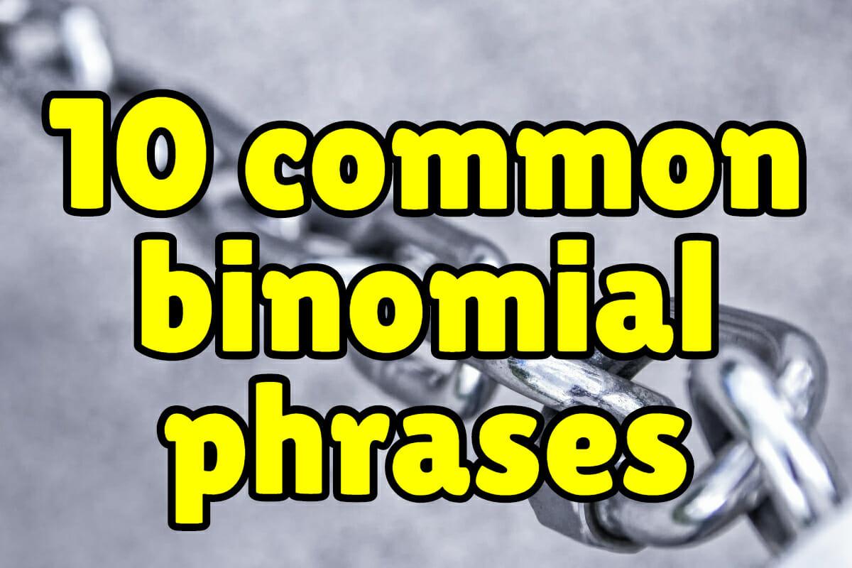 10 Common Binomial Expressions in English – Espresso English
