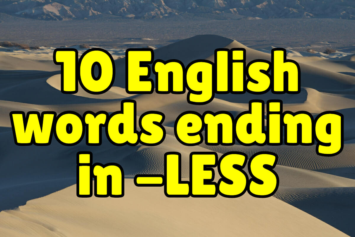 10 English Words Ending In Less Espresso English