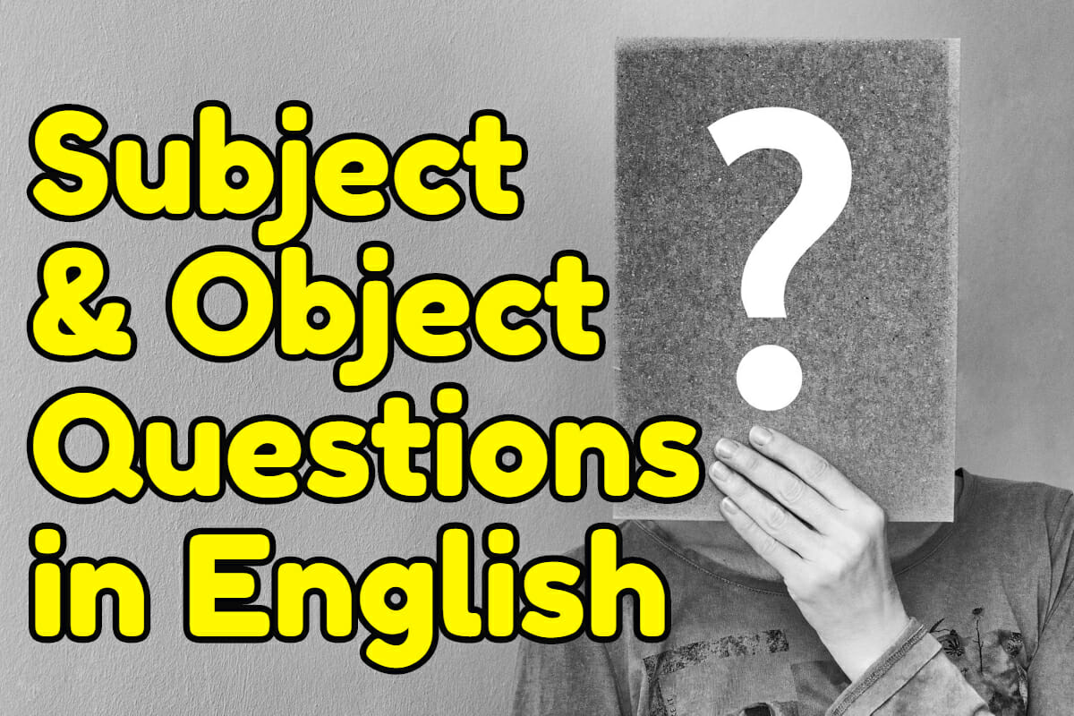 Subject and Object Questions in English – Espresso English