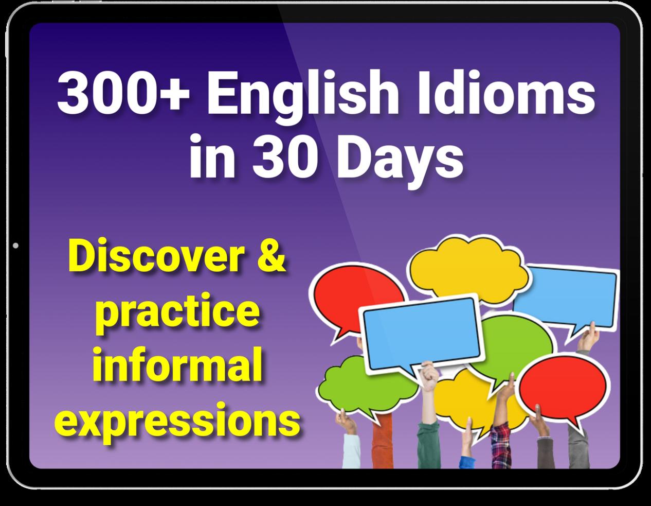 300 idioms course