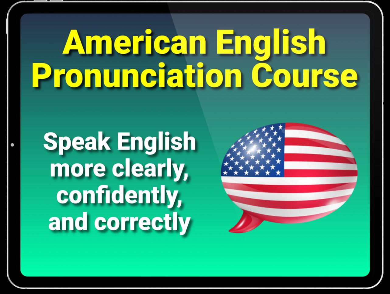American English Pronunciation Course