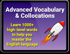 Advanced Vocabulary and Collocations